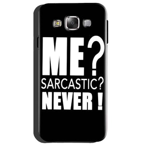 Samsung Galaxy A8 Mobile Covers Cases Me sarcastic - Lowest Price - Paybydaddy.com