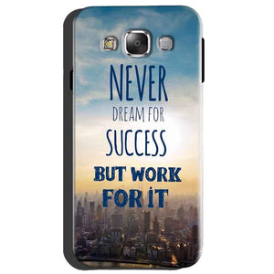 Samsung Galaxy A8 Mobile Covers Cases Never Dreams For Success But Work For It Quote - Lowest Price - Paybydaddy.com