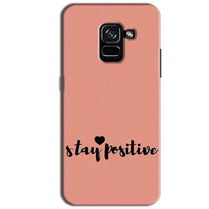 Samsung Galaxy A8 Plus Mobile Covers Cases Stay Positive - Lowest Price - Paybydaddy.com