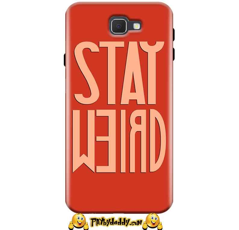Samsung Galaxy A9 Pro 2016 Mobile Covers Cases Stay Weird - Lowest Price - Paybydaddy.com