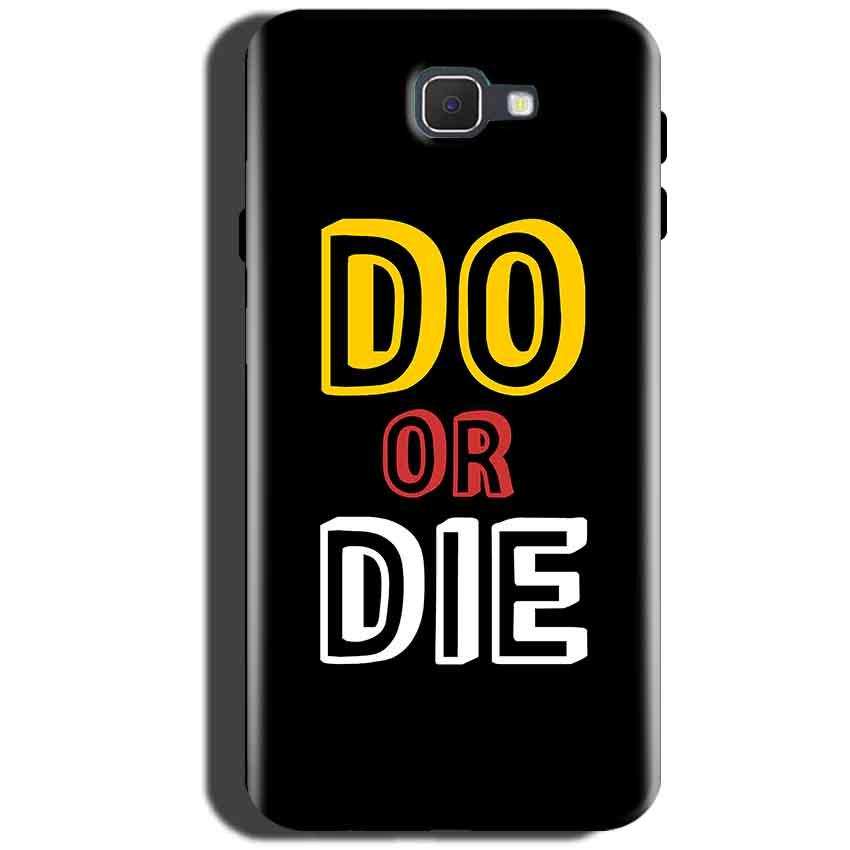Samsung Galaxy C5 Pro Mobile Covers Cases DO OR DIE - Lowest Price - Paybydaddy.com