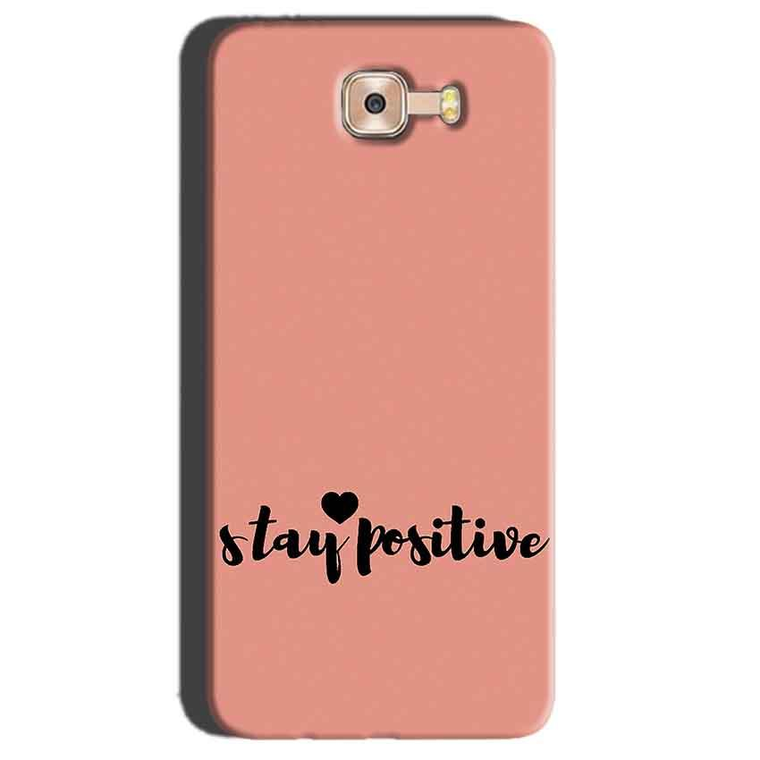 Samsung Galaxy C7 Pro Mobile Covers Cases Stay Positive - Lowest Price - Paybydaddy.com