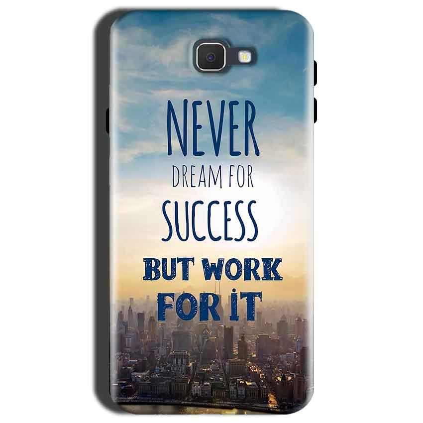 Samsung Galaxy C9 Pro Mobile Covers Cases Never Dreams For Success But Work For It Quote - Lowest Price - Paybydaddy.com