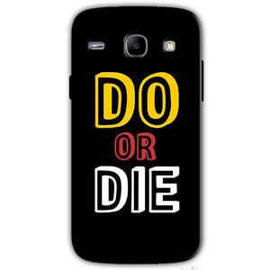 Samsung Galaxy Core I8260 I8262 Mobile Covers Cases DO OR DIE - Lowest Price - Paybydaddy.com