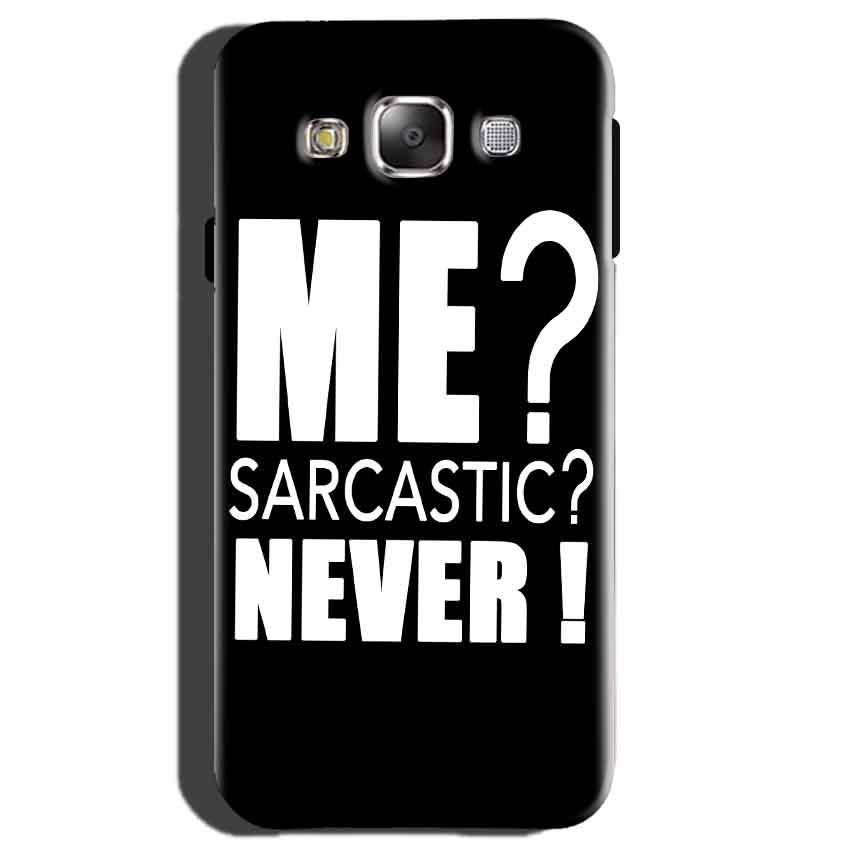 Samsung Galaxy E5 Mobile Covers Cases Me sarcastic - Lowest Price - Paybydaddy.com
