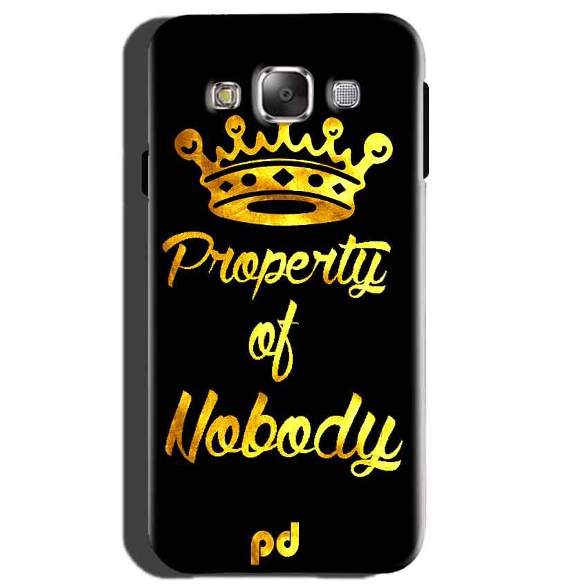 Samsung Galaxy E5 Mobile Covers Cases Property of nobody with Crown - Lowest Price - Paybydaddy.com