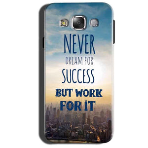 Samsung Galaxy Grand 3 G7200 Mobile Covers Cases Never Dreams For Success But Work For It Quote - Lowest Price - Paybydaddy.com