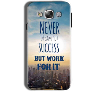 Samsung Galaxy Grand Prime G530 Mobile Covers Cases Never Dreams For Success But Work For It Quote - Lowest Price - Paybydaddy.com