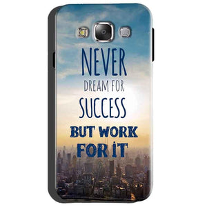 Samsung Galaxy Grand Quattro i8552 Mobile Covers Cases Never Dreams For Success But Work For It Quote - Lowest Price - Paybydaddy.com