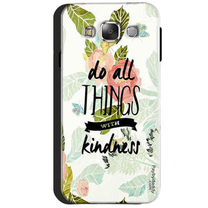 Samsung Galaxy J3 2016 Mobile Covers Cases Do all things with kindness - Lowest Price - Paybydaddy.com