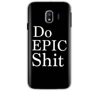 Samsung Galaxy J4 Mobile Covers Cases Do Epic Shit- Lowest Price - Paybydaddy.com