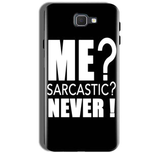 Samsung Galaxy J5 Prime Mobile Covers Cases Me sarcastic - Lowest Price - Paybydaddy.com
