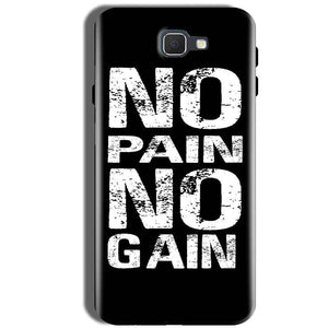 Samsung Galaxy J5 Prime Mobile Covers Cases No Pain No Gain Black And White - Lowest Price - Paybydaddy.com