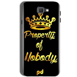 Samsung Galaxy J5 Prime Mobile Covers Cases Property of nobody with Crown - Lowest Price - Paybydaddy.com