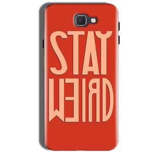Samsung Galaxy J5 Prime Mobile Covers Cases Stay Weird - Lowest Price - Paybydaddy.com