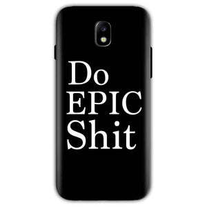 Samsung Galaxy J5 Pro Mobile Covers Cases Do Epic Shit- Lowest Price - Paybydaddy.com