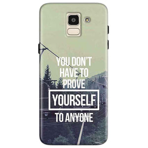 Samsung Galaxy J6 Mobile Covers Cases Donot Prove yourself - Lowest Price - Paybydaddy.com