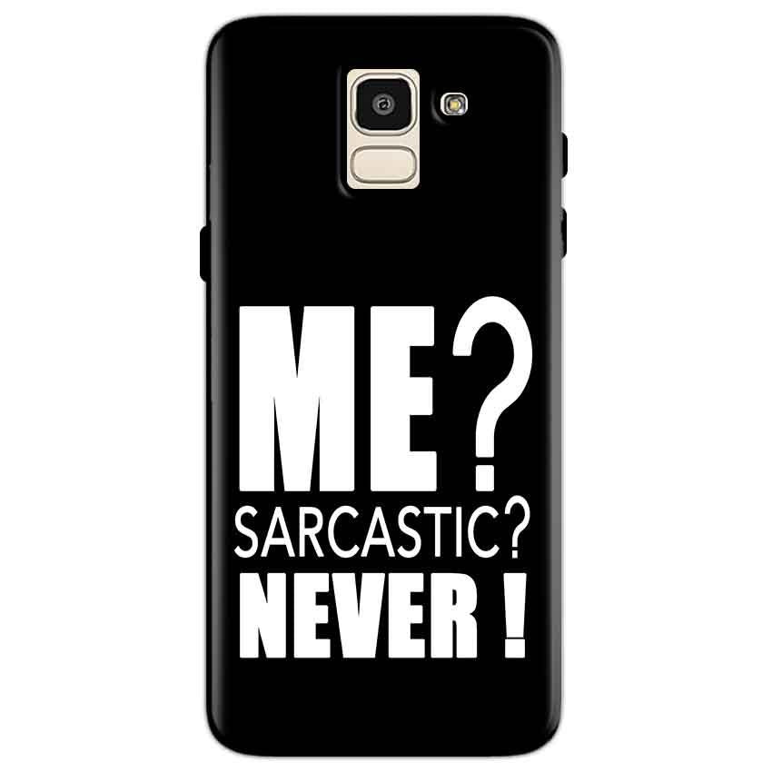 Samsung Galaxy J6 Mobile Covers Cases Me sarcastic - Lowest Price - Paybydaddy.com