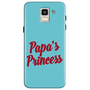 Samsung Galaxy J6 Mobile Covers Cases Papas Princess - Lowest Price - Paybydaddy.com