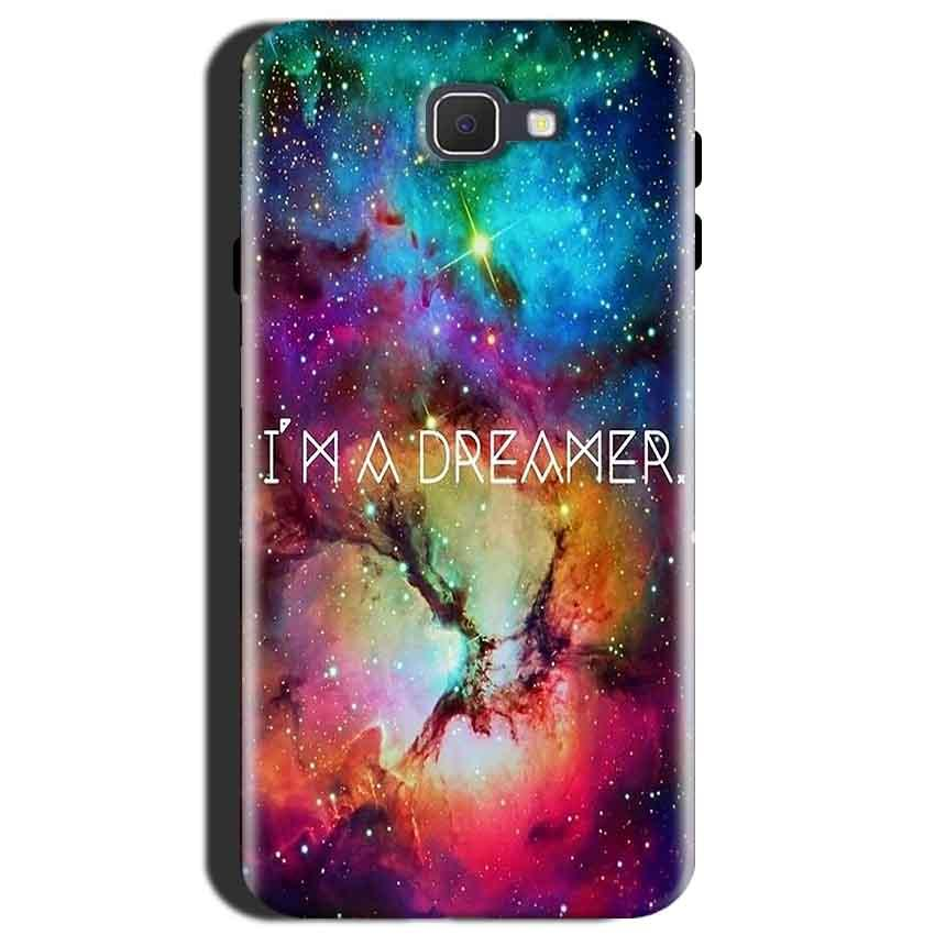 Samsung Galaxy J7 Max Mobile Covers Cases I am Dreamer - Lowest Price - Paybydaddy.com