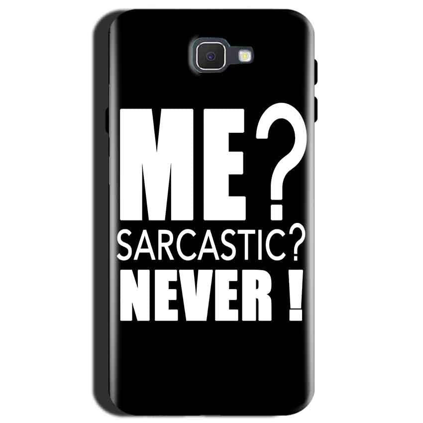 Samsung Galaxy J7 Max Mobile Covers Cases Me sarcastic - Lowest Price - Paybydaddy.com