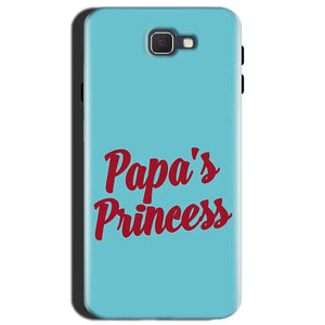 Samsung Galaxy J7 Max Mobile Covers Cases Papas Princess - Lowest Price - Paybydaddy.com