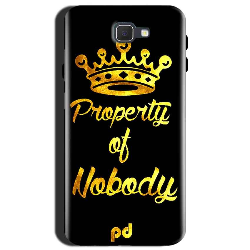 Samsung Galaxy J7 Max Mobile Covers Cases Property of nobody with Crown - Lowest Price - Paybydaddy.com