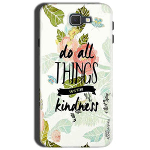 Samsung Galaxy J7 Nxt Mobile Covers Cases Do all things with kindness - Lowest Price - Paybydaddy.com