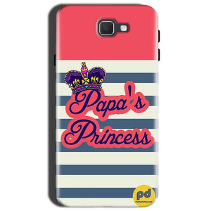 Samsung Galaxy J7 Nxt Mobile Covers Cases Papas Princess - Lowest Price - Paybydaddy.com