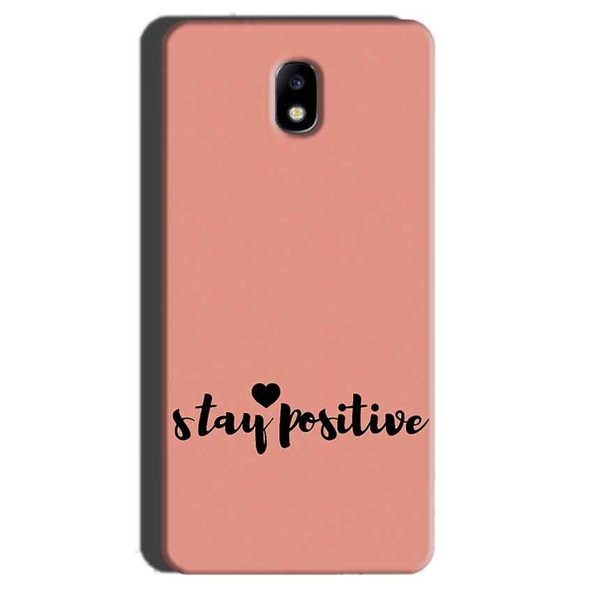 Samsung Galaxy J7 Pro Mobile Covers Cases Stay Positive - Lowest Price - Paybydaddy.com