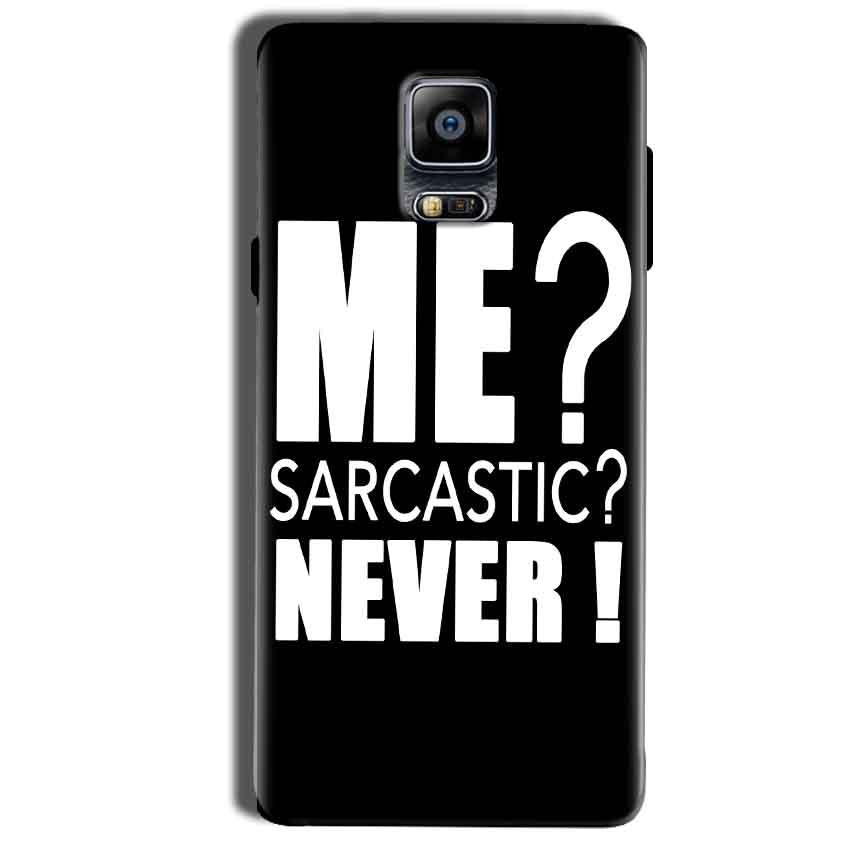 Samsung Galaxy Note 4 Mobile Covers Cases Me sarcastic - Lowest Price - Paybydaddy.com