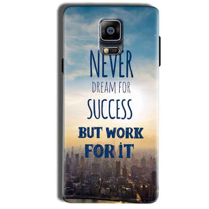 Samsung Galaxy Note 4 Mobile Covers Cases Never Dreams For Success But Work For It Quote - Lowest Price - Paybydaddy.com
