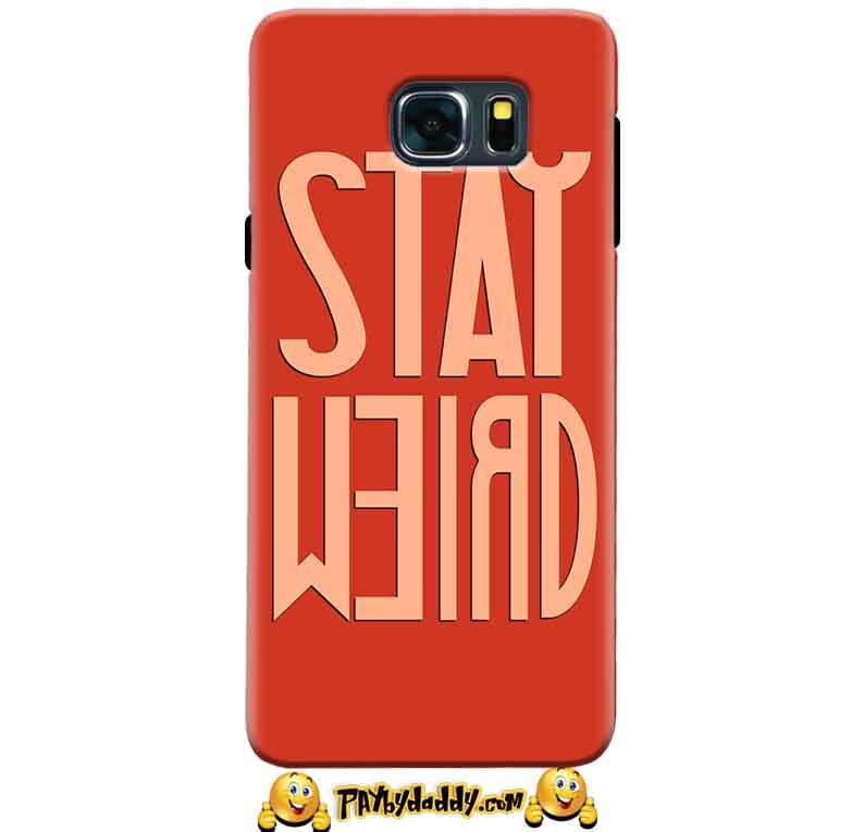 Samsung Galaxy Note 5 Mobile Covers Cases Stay Weird - Lowest Price - Paybydaddy.com