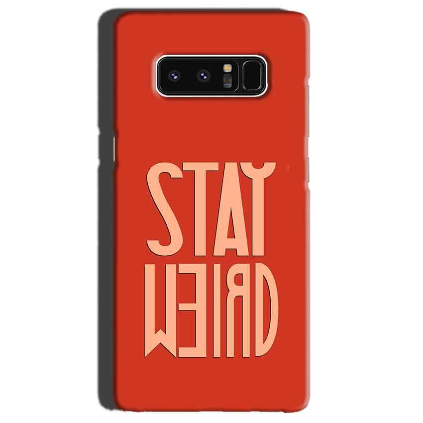 Samsung Galaxy Note 8 Mobile Covers Cases Stay Weird - Lowest Price - Paybydaddy.com