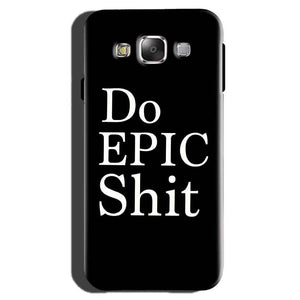 Samsung Galaxy On7 Pro Mobile Covers Cases Do Epic Shit- Lowest Price - Paybydaddy.com