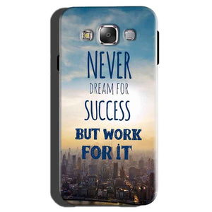Samsung Galaxy On7 Pro Mobile Covers Cases Never Dreams For Success But Work For It Quote - Lowest Price - Paybydaddy.com