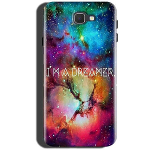 Samsung Galaxy On Max Mobile Covers Cases I am Dreamer - Lowest Price - Paybydaddy.com