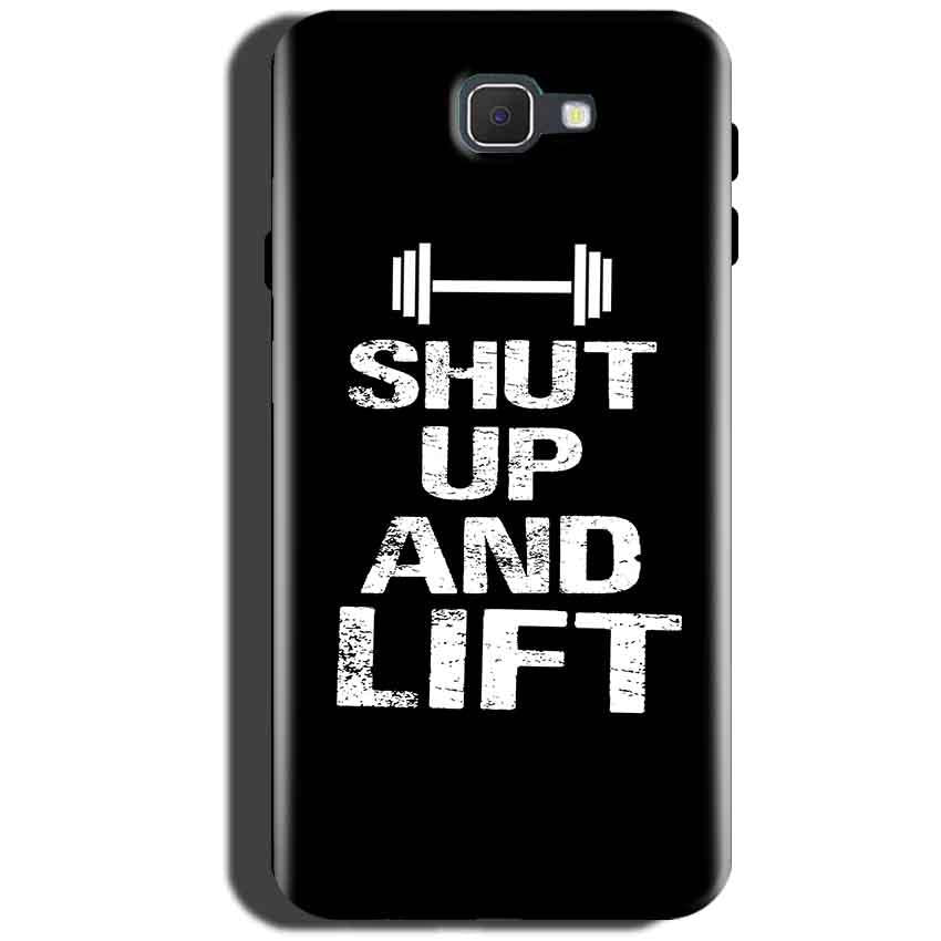 Samsung Galaxy On Max Mobile Covers Cases Shut Up And Lift - Lowest Price - Paybydaddy.com