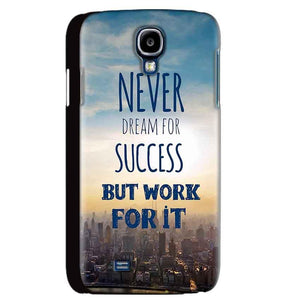 Samsung Galaxy S4 Mobile Covers Cases Never Dreams For Success But Work For It Quote - Lowest Price - Paybydaddy.com