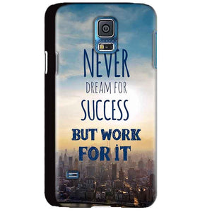 Samsung Galaxy S5 Mobile Covers Cases Never Dreams For Success But Work For It Quote - Lowest Price - Paybydaddy.com