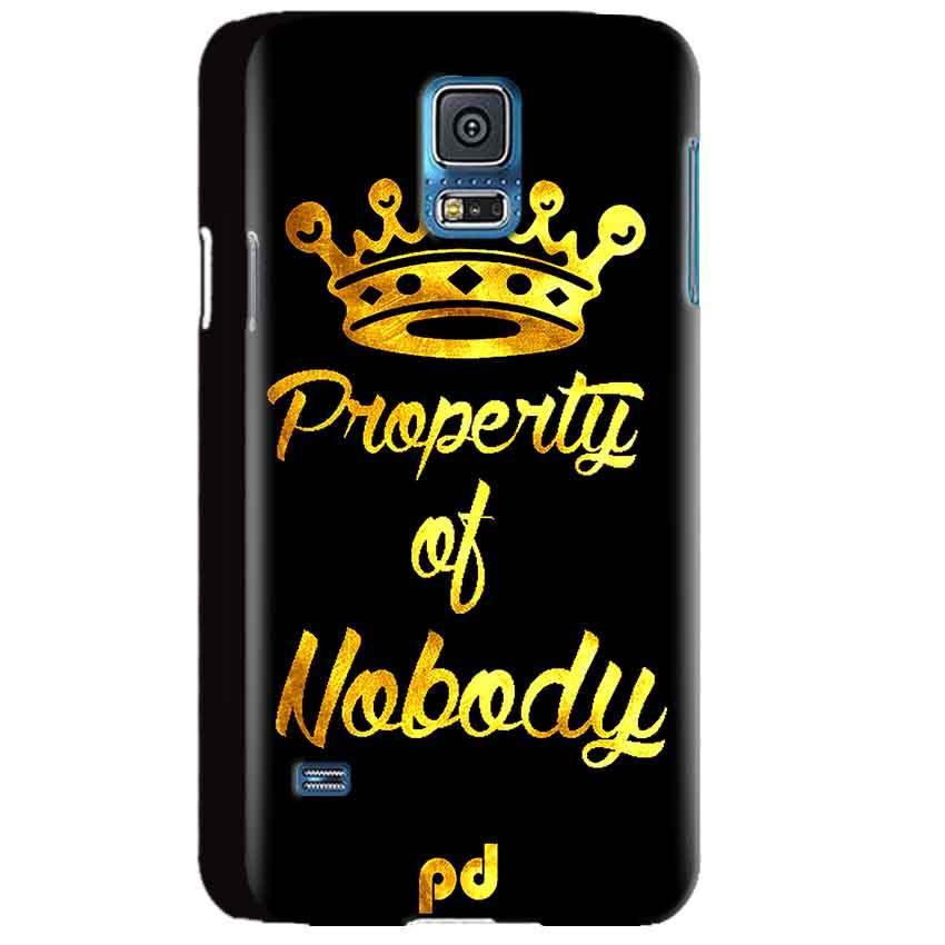 Samsung Galaxy S5 Mobile Covers Cases Property of nobody with Crown - Lowest Price - Paybydaddy.com