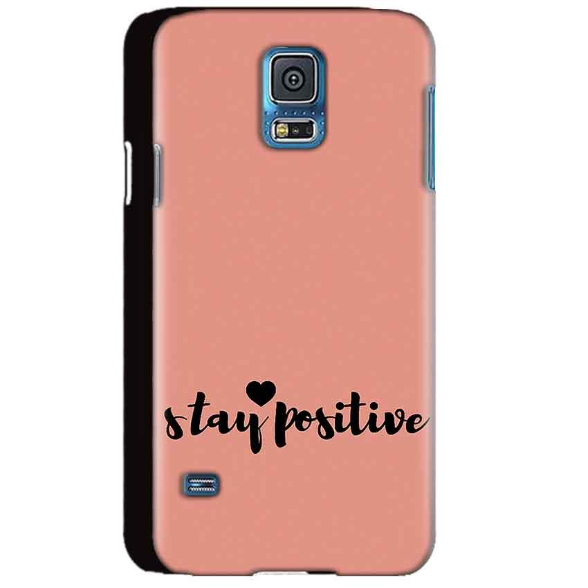 Samsung Galaxy S5 Mobile Covers Cases Stay Positive - Lowest Price - Paybydaddy.com