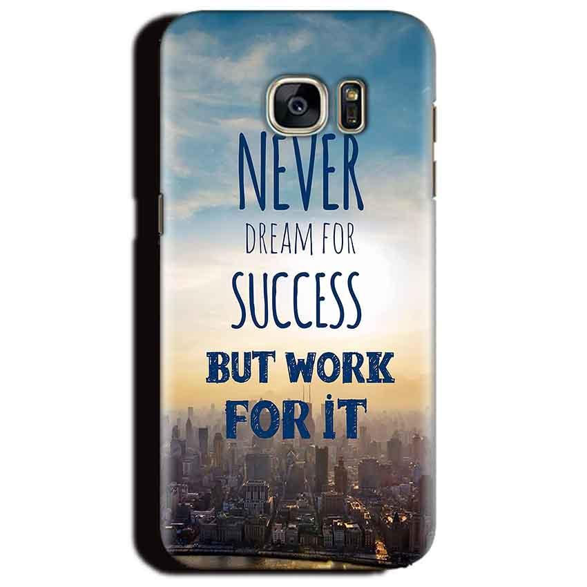 Samsung Galaxy S6 Edge Plus Mobile Covers Cases Never Dreams For Success But Work For It Quote - Lowest Price - Paybydaddy.com
