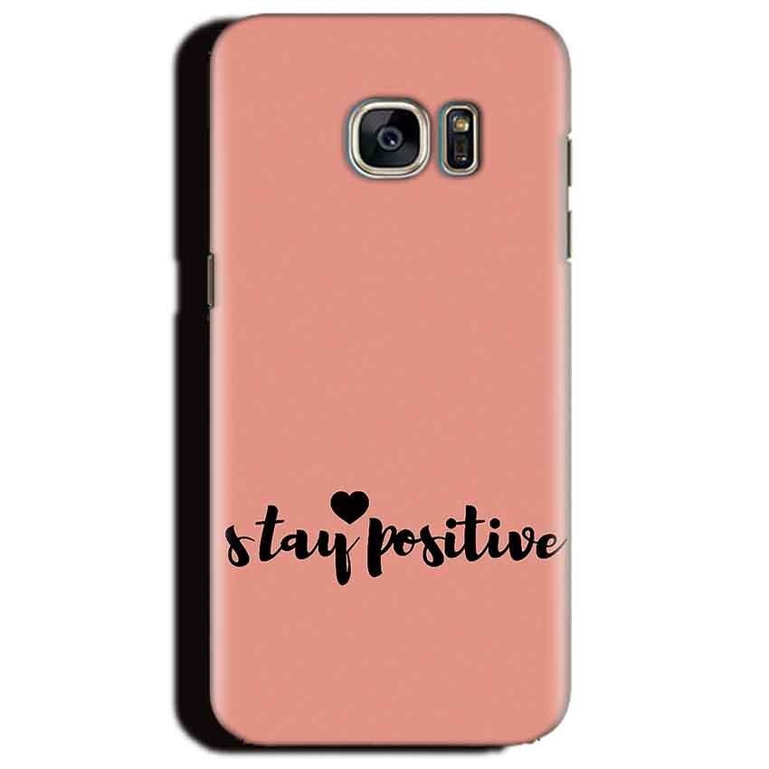 Samsung Galaxy S6 Edge Plus Mobile Covers Cases Stay Positive - Lowest Price - Paybydaddy.com