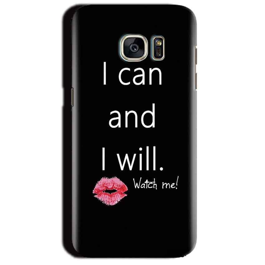 Samsung Galaxy S7 Edge Mobile Covers Cases i can and i will Lips - Lowest Price - Paybydaddy.com