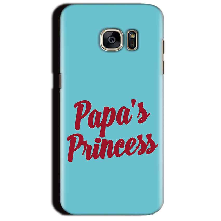Samsung Galaxy S7 Edge Mobile Covers Cases Papas Princess - Lowest Price - Paybydaddy.com