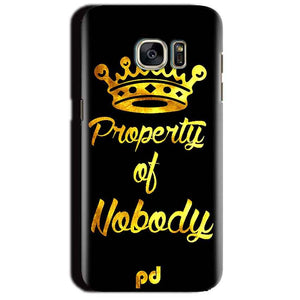 Samsung Galaxy S7 Edge Mobile Covers Cases Property of nobody with Crown - Lowest Price - Paybydaddy.com
