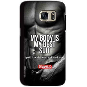 Samsung Galaxy S7 Mobile Covers Cases My Body is my best suit - Lowest Price - Paybydaddy.com