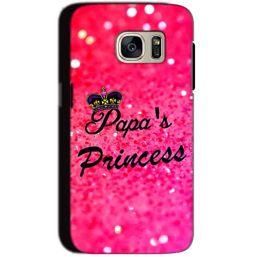 Samsung Galaxy S7 Mobile Covers Cases PAPA PRINCESS - Lowest Price - Paybydaddy.com