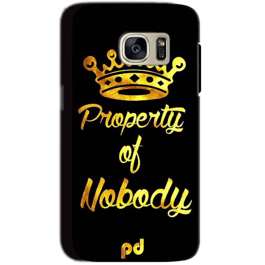 Samsung Galaxy S7 Mobile Covers Cases Property of nobody with Crown - Lowest Price - Paybydaddy.com